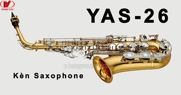 Kèn Yamaha Alto Saxophone YAS-26
